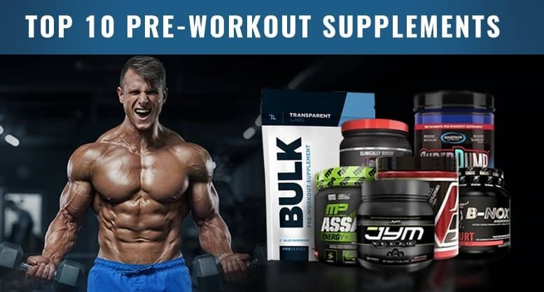 Top 10 Best Pre Workout Supplements Official Pro Ranking