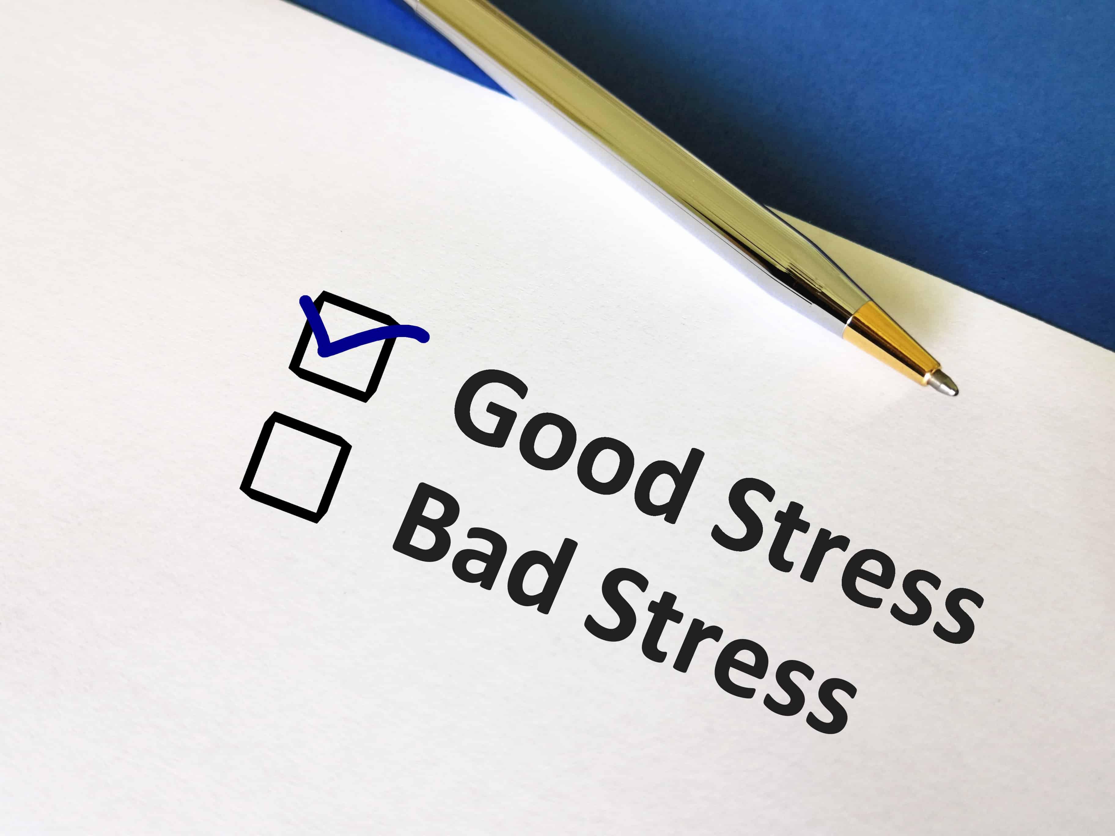 good stress vs bad stress